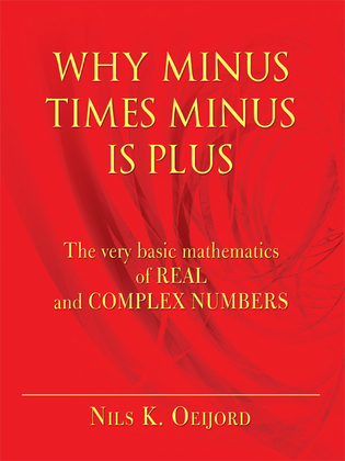 Why Minus Times Minus Is Plus