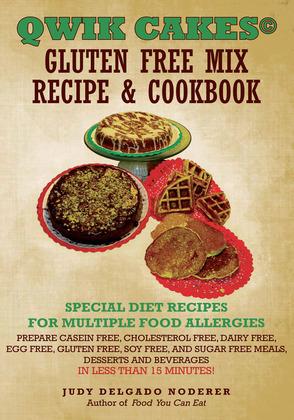 Qwik Cakes© Gluten Free Mix Recipe & Cookbook