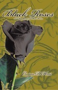 Black Roses and Other Poems and Short Stories