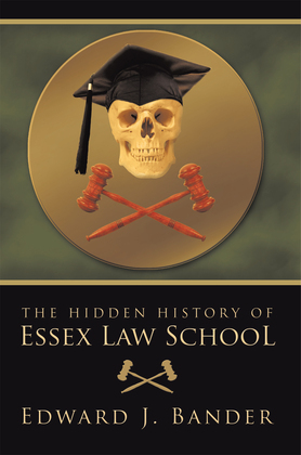 The Hidden History of Essex Law School