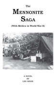 The Mennonite Saga - with Medics in World War Ii