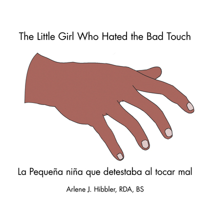 The Little Girl Who Hated the Bad Touch