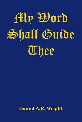 My Word Shall Guide Thee
