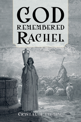 God Remembered Rachel