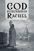 God Remembered Rachel