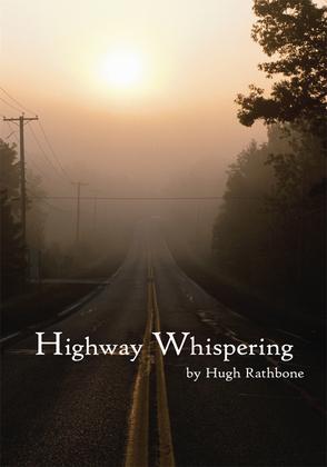 Highway Whispering