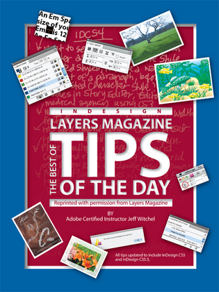 The Best of Layers Magazine Tips of the Day: Indesign