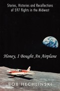 Honey, I Bought an Airplane