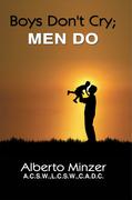 Boys Don't Cry; Men Do