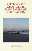 History of Changes in New England Population