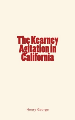 The Kearney Agitation in California