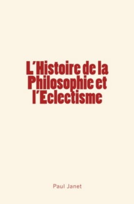 L'Histoire de la Philosophie et l'Eclectisme