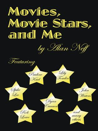 Movies, Movie Stars, and Me