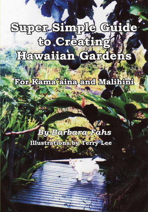 Super Simple Guide to Creating Hawaiian Gardens