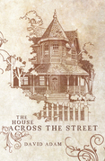 The House Across the Street