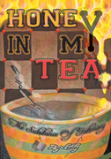 Honey in My Tea: the Substance of Intimacy