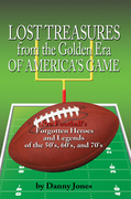 Lost Treasures from the Golden Era of America's Game