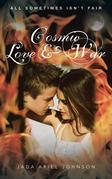 Cosmic Love and War
