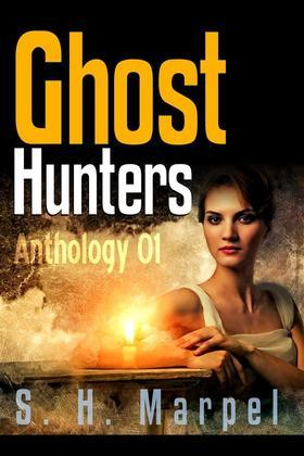 Ghost Hunters Anthology 01