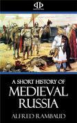 A Short History of Medieval Russia