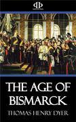 The Age of Bismarck