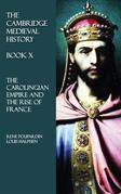 The Cambridge Medieval History - Book X