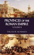 Provinces of the Roman Empire - Volume II