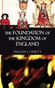 The Foundation of the Kingdom of England