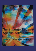 The Strange Request Sparks Adventures