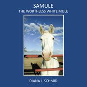 Samule the Worthless White Mule