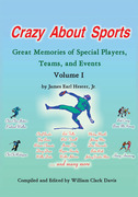 Crazy About Sports: Volume I