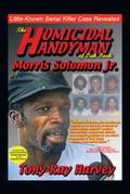 The Homicidal Handyman of Oak Park: Morris Solomon Jr.
