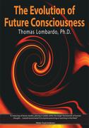 The Evolution of Future Consciousness