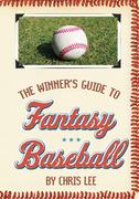 The Winner's Guide to Fantasy Baseball