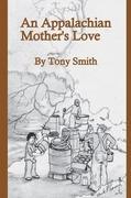 An Appalachian Mother's Love
