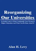 Reorganizing Our Universities