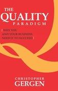 The Quality Paradigm