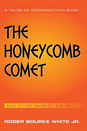 The Honeycomb Comet