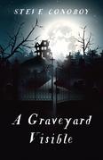 A Graveyard Visible