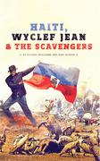 Haiti, Wyclef Jean & the Scavengers