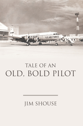 Tale of an Old, Bold Pilot