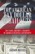 The American Tax Dollar & Bailouts