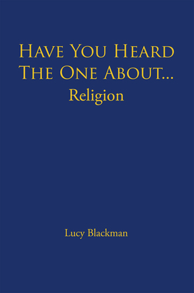 Have You Heard the One About... Religion