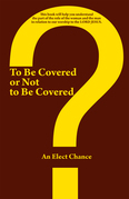 To Be Covered or Not to Be Covered