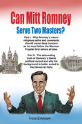Can Mitt Romney Serve Two Masters?