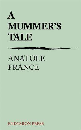 A Mummer's Tale
