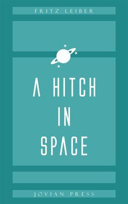 A Hitch in Space