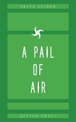 A Pail of Air
