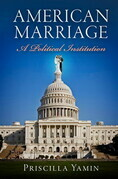 American Marriage: A Political Institution
