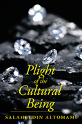 Plight of the Cultural Being